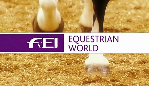 世界の馬術競技~FEI Equestrian World~